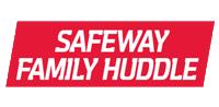 Safeway-Family-Huddle-crop