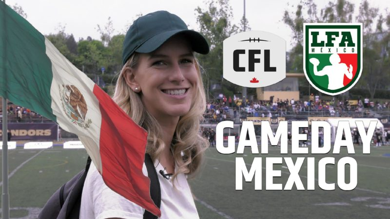 #CFLGameday: We checked out an LFA game in Mexico!
