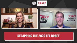 Lawson & Ferguson recap wealth of Canadian talent in 2020 CFL Draft