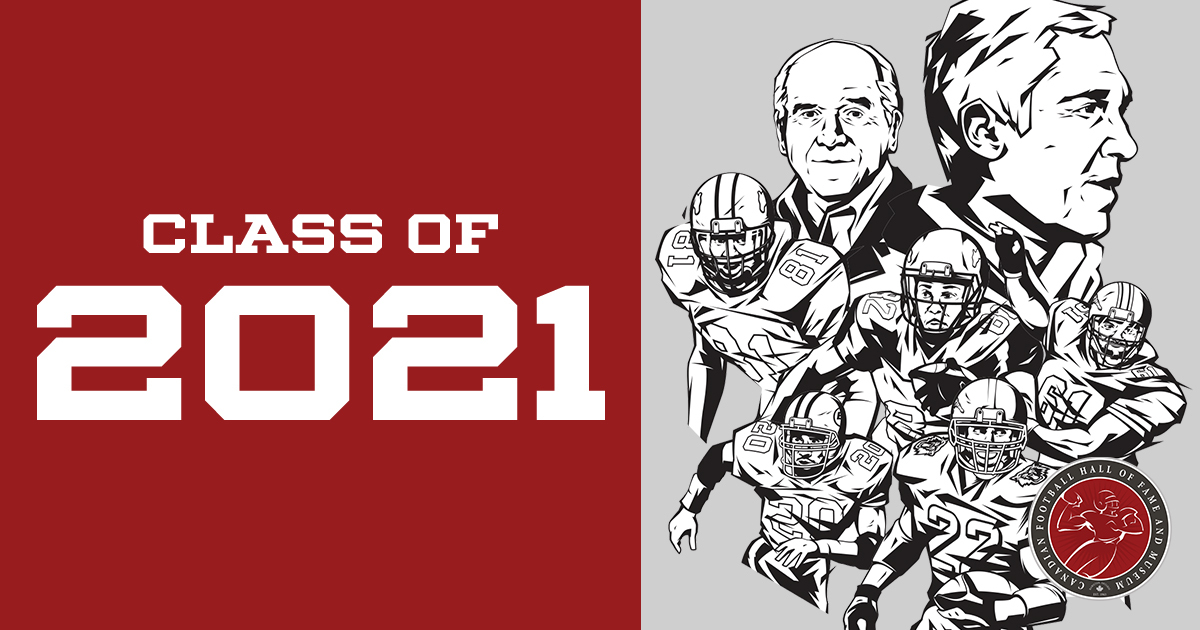 Canadian Football Hall of Fame Unveils Class of 2021 - CFL.ca