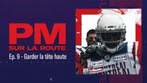 PM SUR LA ROUTE – EP.9 : GARDER LA TÊTE HAUTE