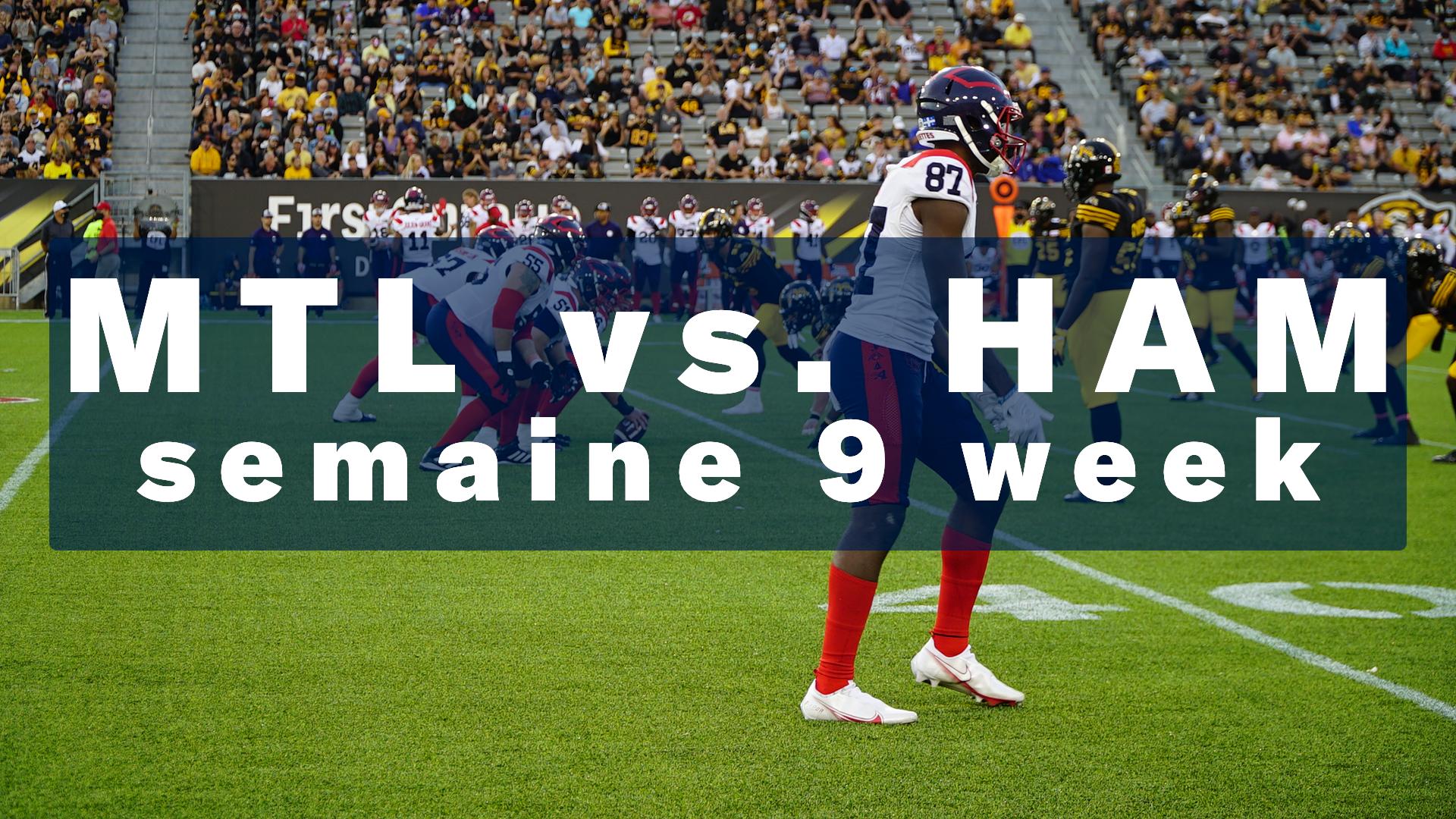 Résumé de la victoire à Hamilton – Semaine 9