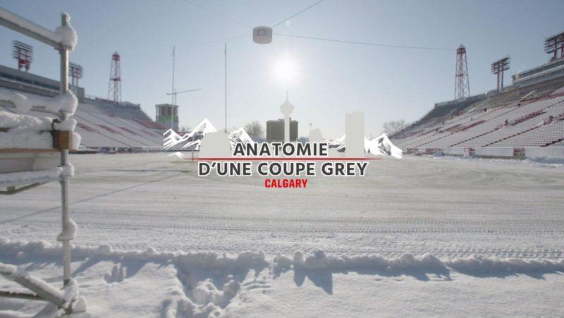 Anatomie d'une Coupe Grey - La prépatation du McMahon Stadium