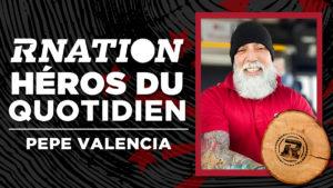 Héros du quotidien de la RNation: Pepe Valencia