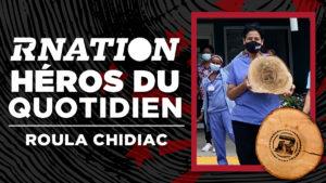 Héros du quotidien de la RNation: Roula Chidiac