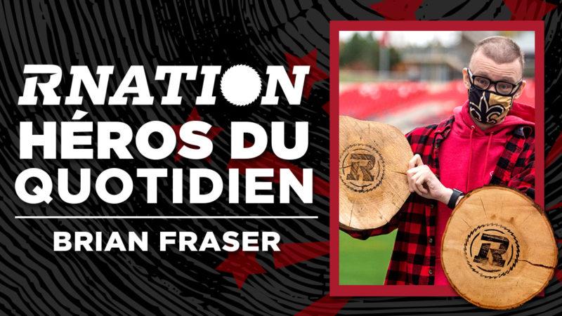 Héros du quotidien de la RNation: Brian Fraser