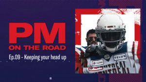 PM ON THE ROAD – EP.9: KEEPING YOUR HEAD UP