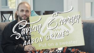 Saving Energy with Aaron Grymes | Ep. 2 – Put on a Sweater