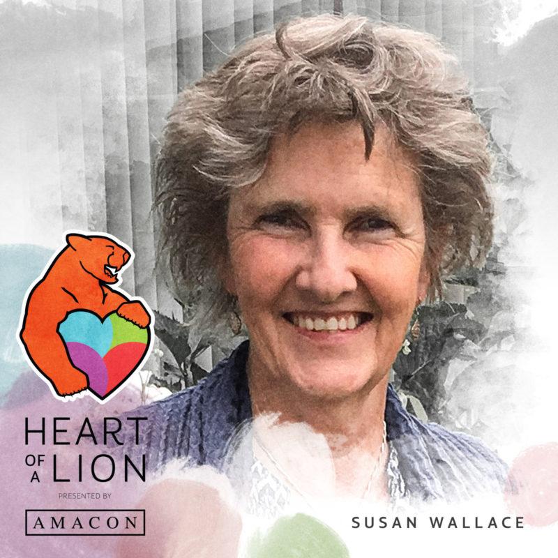 Susan Wallace - Heart of a Lion Heroes Award Recipient