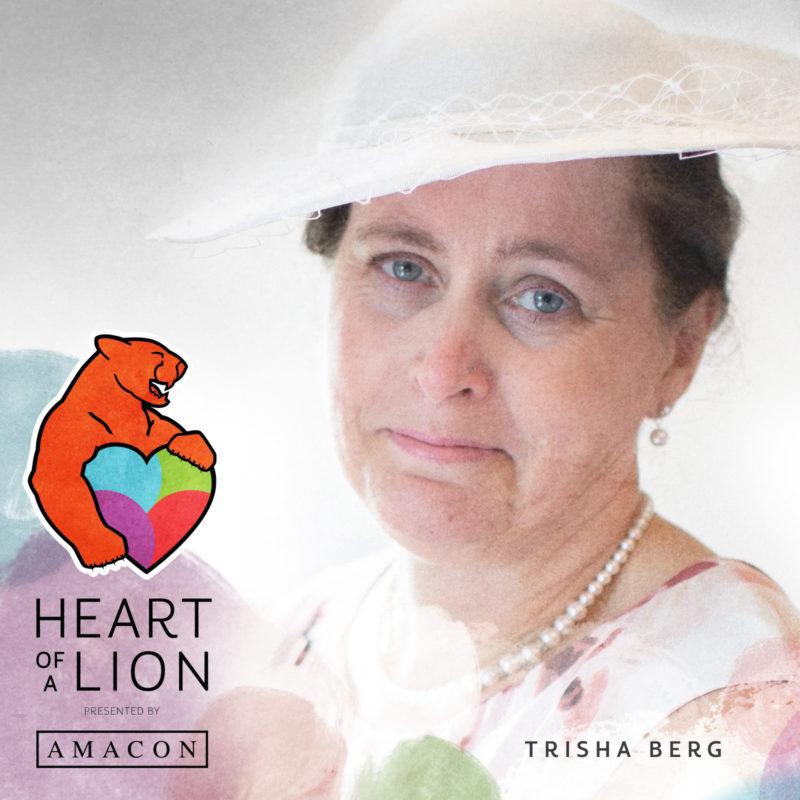 Trisha Berg - Heart of a Lion Heroes Award Recipient