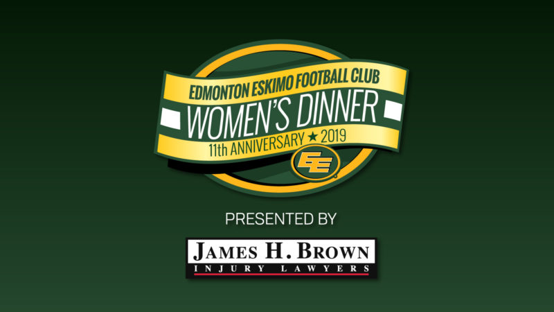 Eskimos Women's Dinner Presented By James H. Brown & Associates