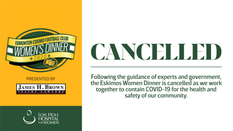 Eskimos Women's Dinner Presented By James H. Brown & Associates – Cancelled