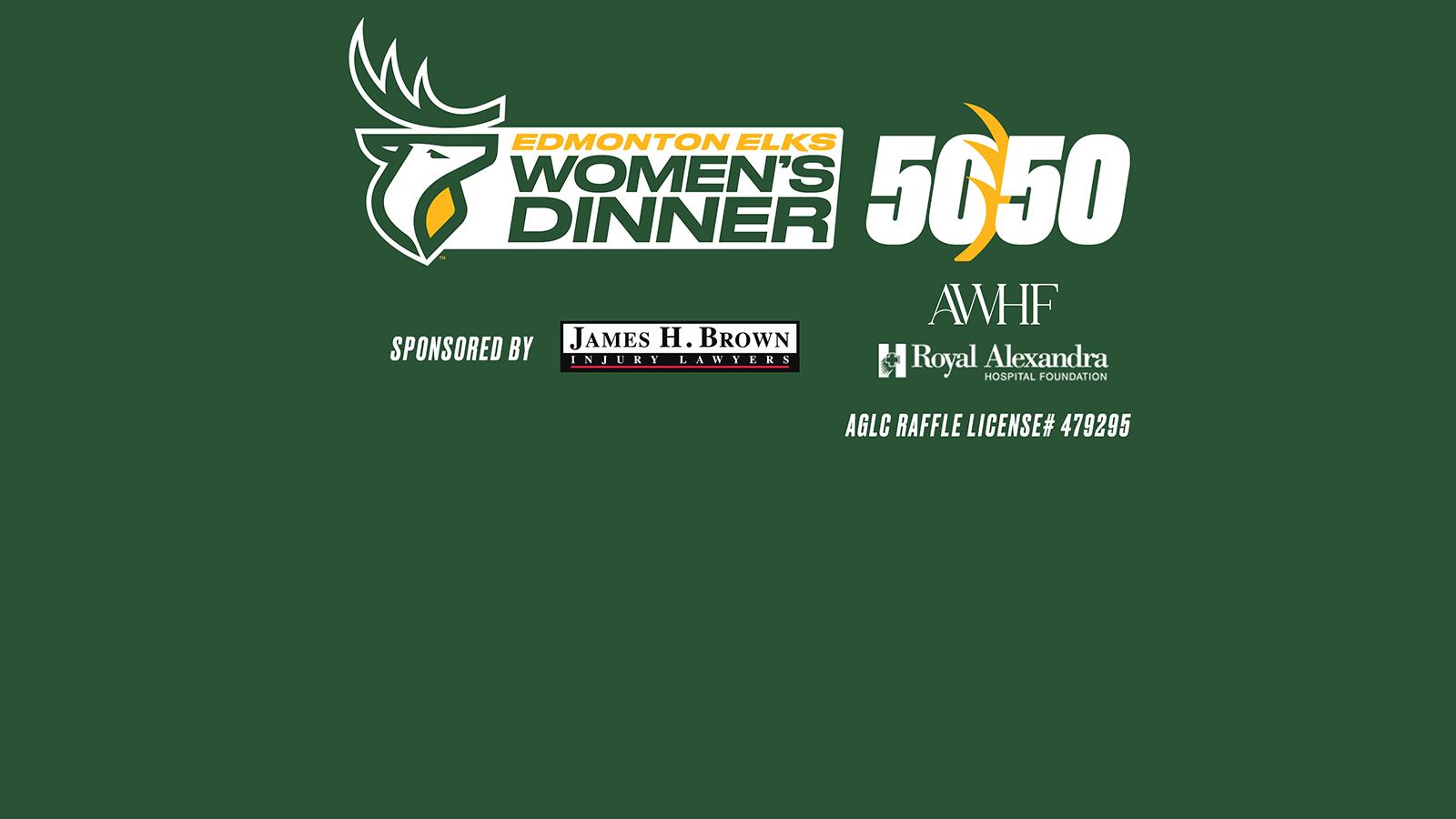 June 28th: Elks 50/50 & Online Women's Dinner, sponsored by James H Brown