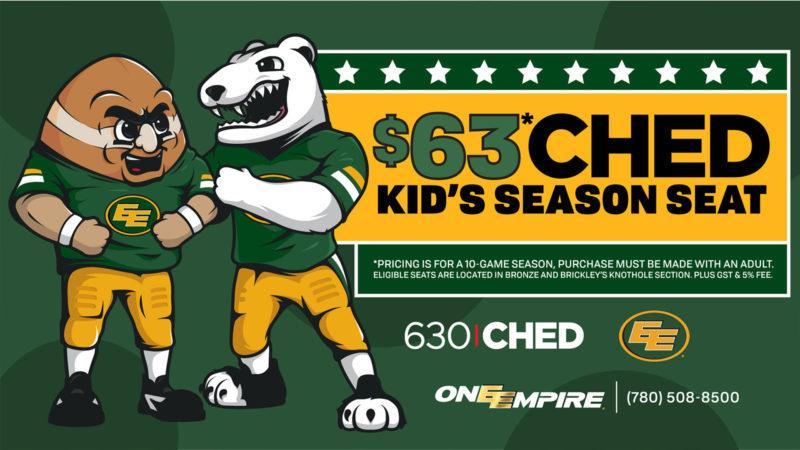 630 CHED $63 Kids Season Seats