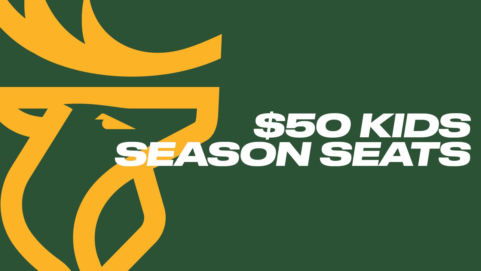 $50 Kids Season Seats