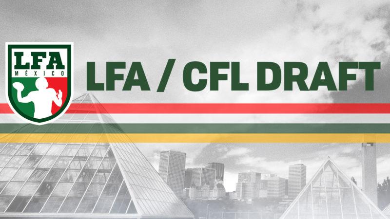 LFA / CFL Draft
