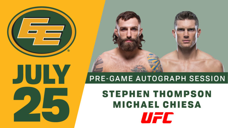 Meet UFC Fighters Michael Chiesa and Stephen Thompson at Thursday's Eskimos Game -- Free Pre-Game Autograph Session