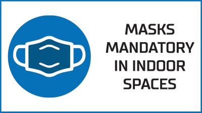 Masks mandatory in indoor spaces
