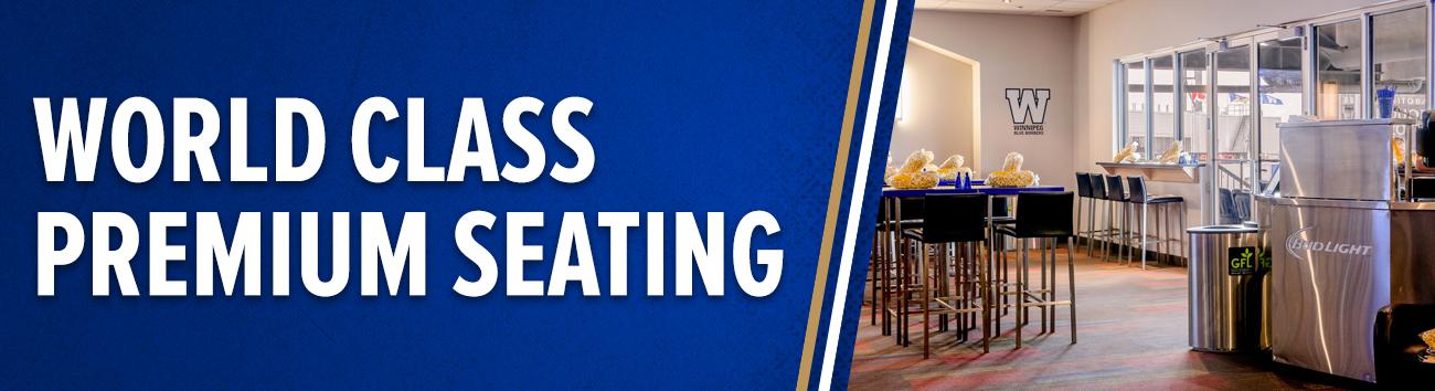 Winnipeg Blue Bombers - World Class Premium Seating