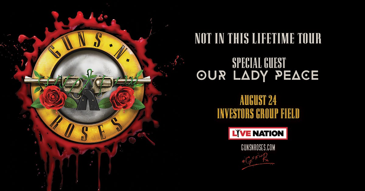 Guns N\' Roses: Not In This Lifetime Tour - Winnipeg Blue Bombers