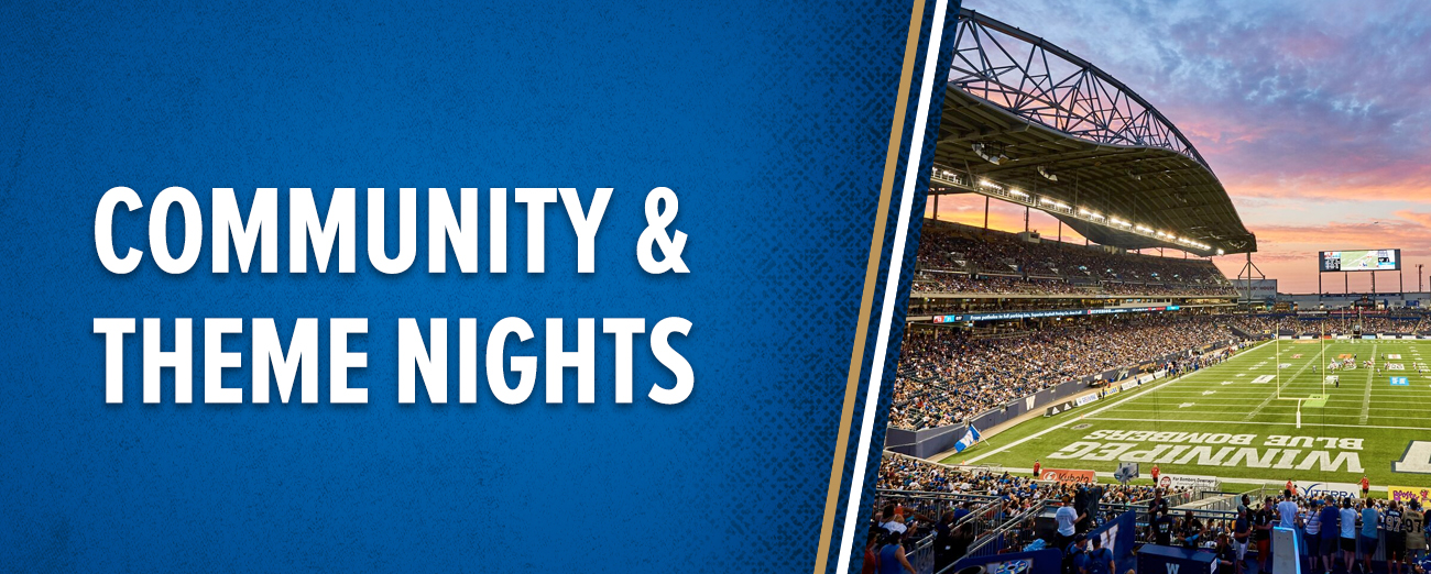 Winnipeg Blue Bombers - Community and Theme Nights