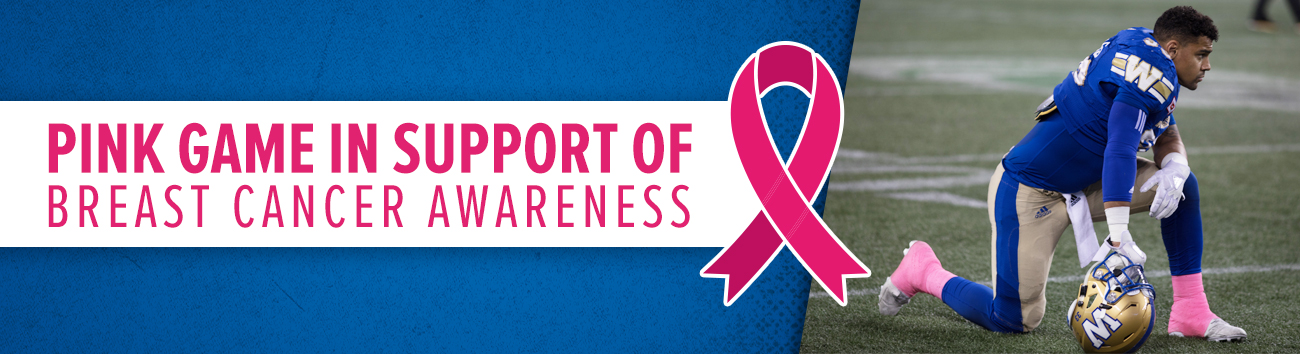 8027336e4b20 Pink Game in Support of Breast Cancer Awareness - Winnipeg Blue Bombers