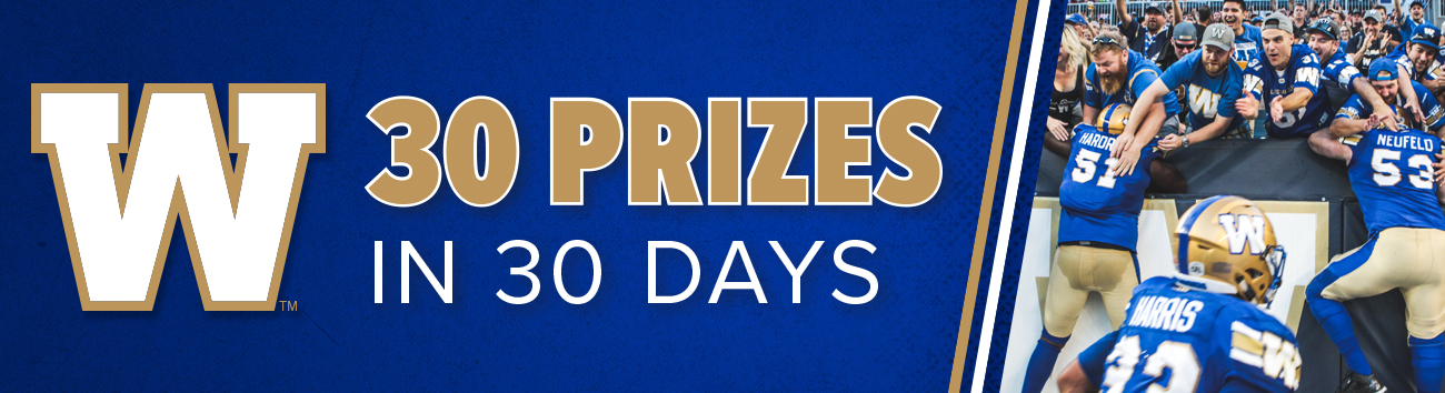 30 Prizes in 30 Days - Winnipeg Blue Bombers