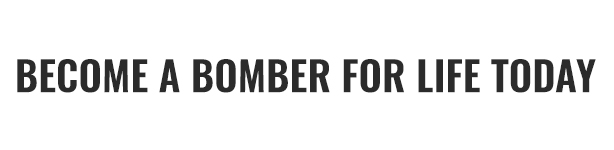 Become a Bomber for Life