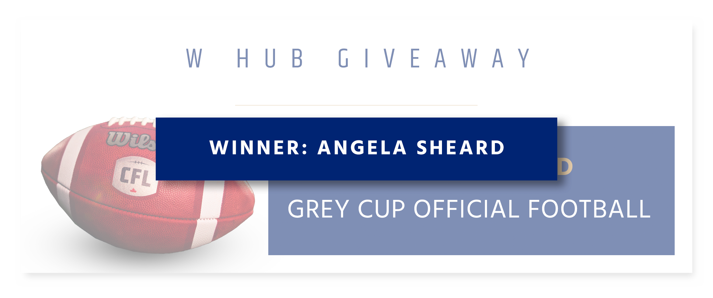 Monthly Giveaway - Autographed Official Grey Cup Football