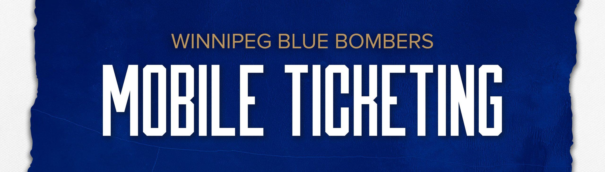 Winnipeg Blue Bombers Mobile Ticketing