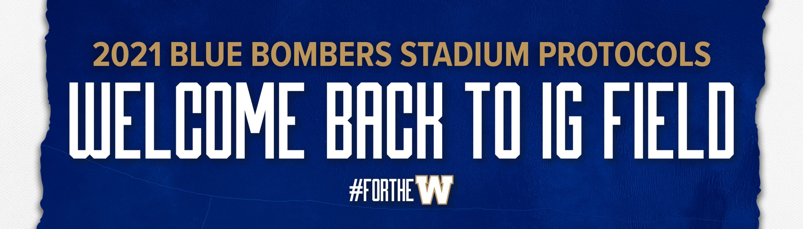 2021 Winnipeg Blue Bombers Stadium Protocols