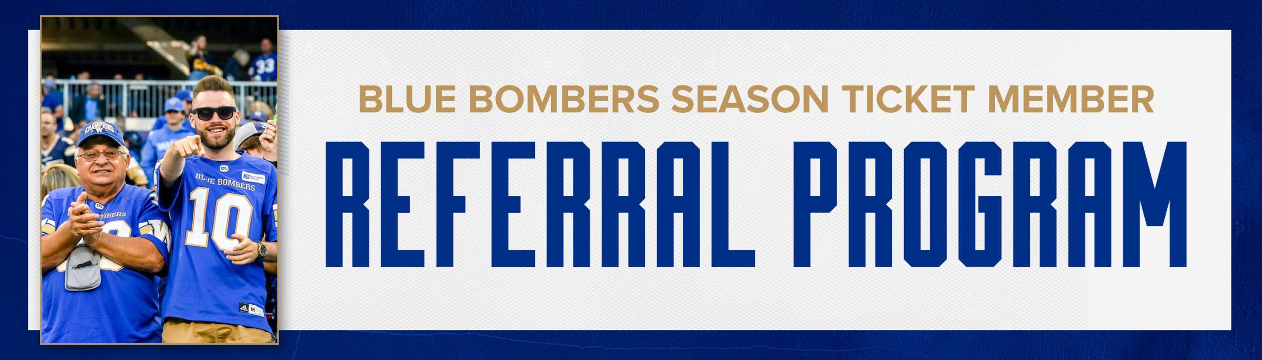 Winnipeg Blue Bombers Season Ticket Member Referral Program