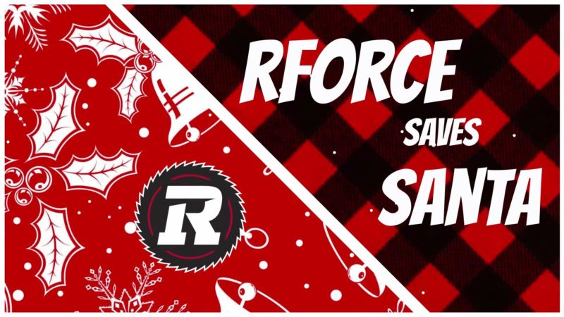 RForce Saves Santa | Part 1
