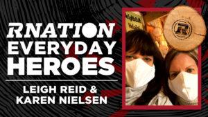 RNation Everyday Heroes: Leigh Reid and Karen Nielsen